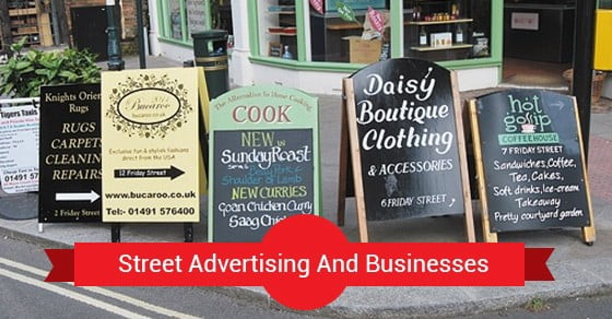 How Street Advertising Helps Improve Business Grassroots - Street advertising