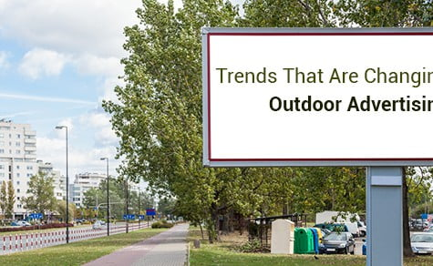 Trends That Are Changing Outdoor Advertising