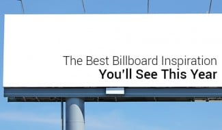 The Best Billboard Inspiration You'll See This Year