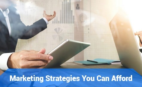 Marketing Strategies You Can Afford