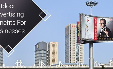 Outdoor Advertising Benefits For Businesses