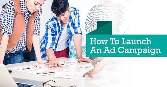How To Launch An Ad Campaign1