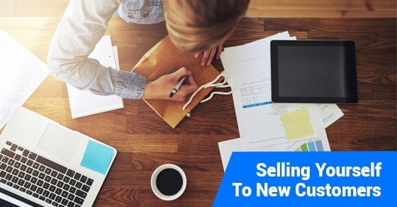 Selling Yourself To New Customers