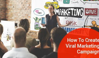 How To Create Viral Marketing Campaign