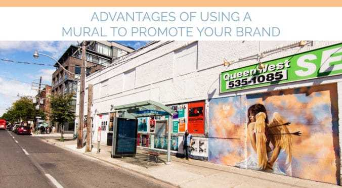 advantages of using a mural to promote your brand