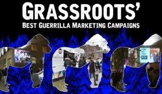 Grassroots Top Guerrilla Marketing Campaigns Blog Post