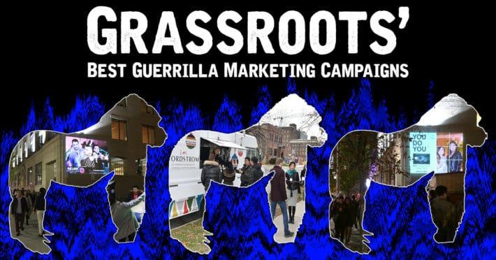 Grassroots Top Guerrilla Marketing Campaigns Blog Post