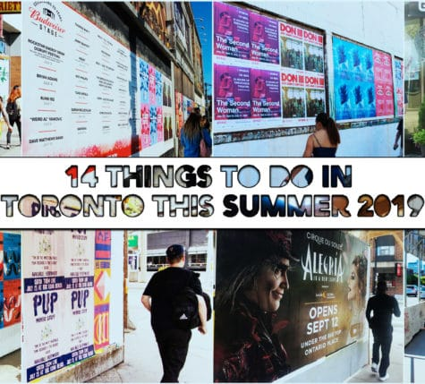 14 things to do in Toronto this summer 2019