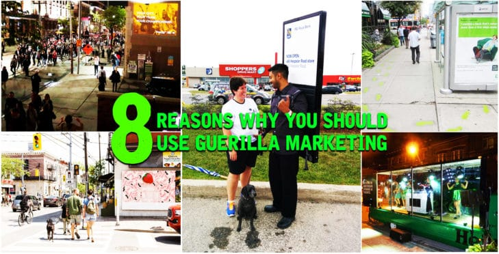 8 reasons why you should use guerilla marketing