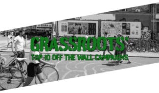 Grassroots Top 10 Off the Wall Campaigns