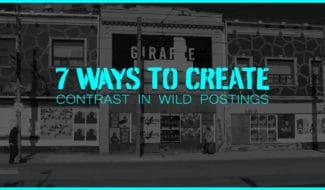 7 ways to create contrast in wild postings