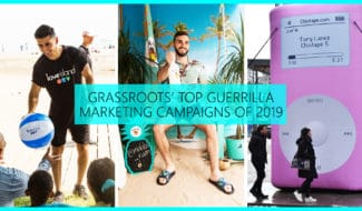 Grassroots Top Guerrilla Marketing Campaigns of 2019