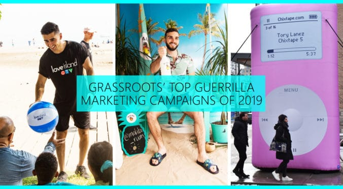Grassroots Top Guerrilla Marketing Campaigns of 2019