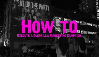 how to execute a guerrilla marketing campaign