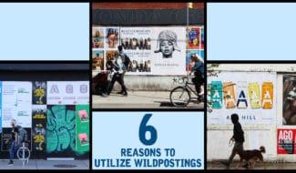 6 reasons to utilize wildpostings