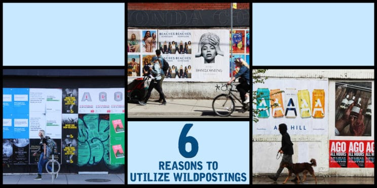 6 reasons to utilize wildpostings