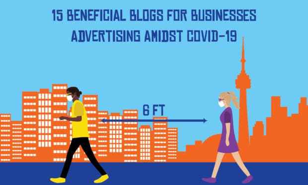15 beneficial blogs for businesses advertising amidst COVID-19