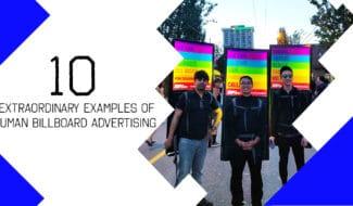 10 Extraordinary Examples of Human Billboard Advertising
