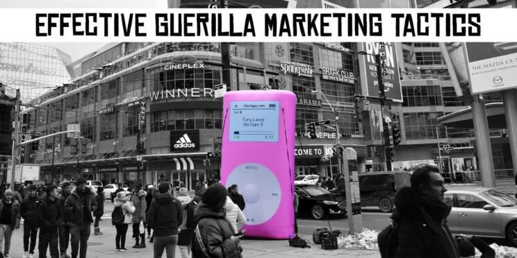 effective guerilla marketing tactics