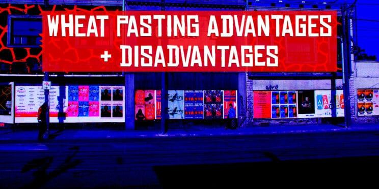 wheat pasting advantages and disadvantages