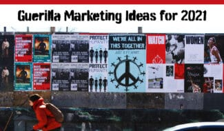 guerilla marketing ideas for 2021