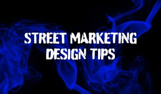 street marketing design tips
