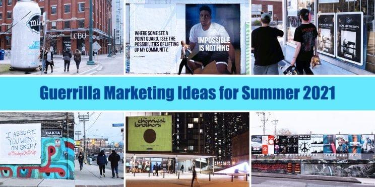 guerrilla marketing ideas for summer 2021