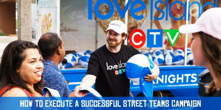 How to Execute a Successful Street Teams Campaign